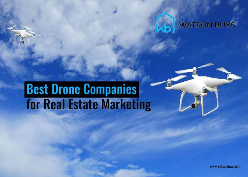 Best Drone Services for Real Estate Marketing