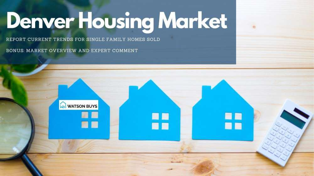 Denver-housing-market-report-update-and-trends