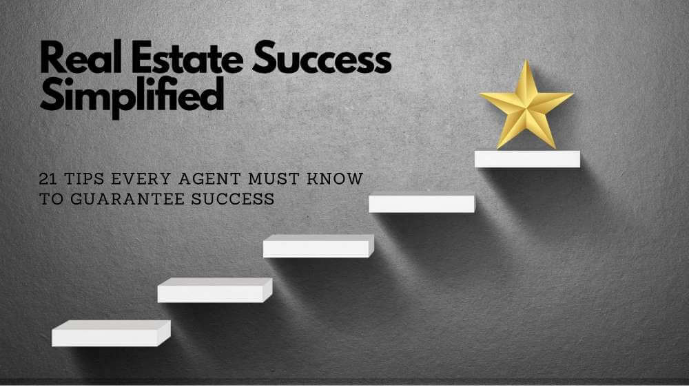 Top 19 Tips to Guarantee Success in Real Estate